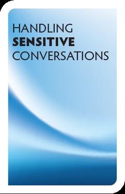 Handling Sensitive Conversations
