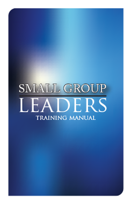 Small Group Leader's Training Manual
